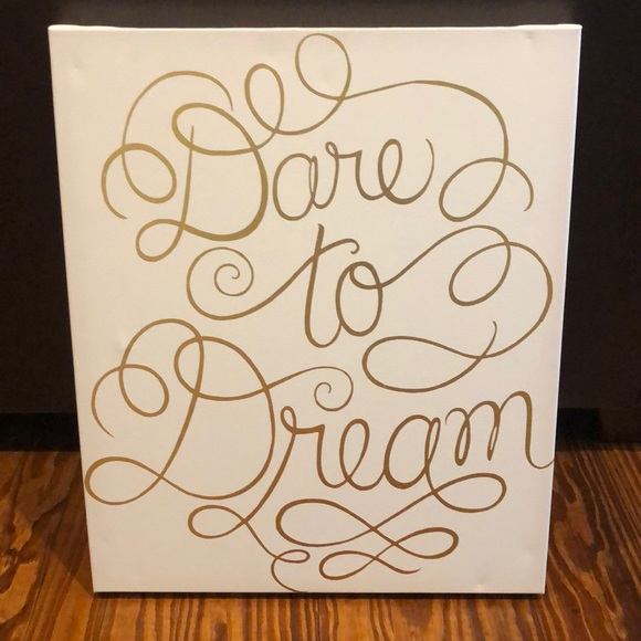 "Other - ""Dare to Dream"" wall art"